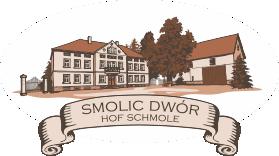 Smolic dwór :: Hof Schmole